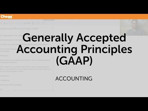 Generally Accepted Accounting Principles (GAAP) | Accounting | Chegg Tutors