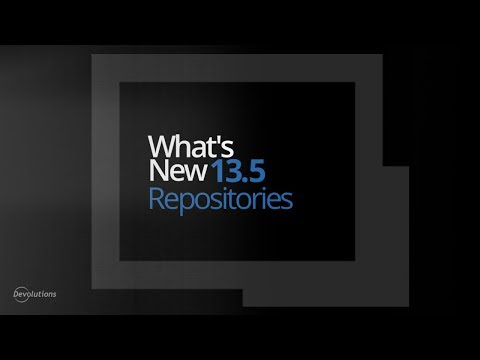 What's New in Remote Desktop Manager 13.5 - Repository Features