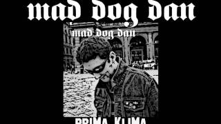 mad dog dan - prima klima