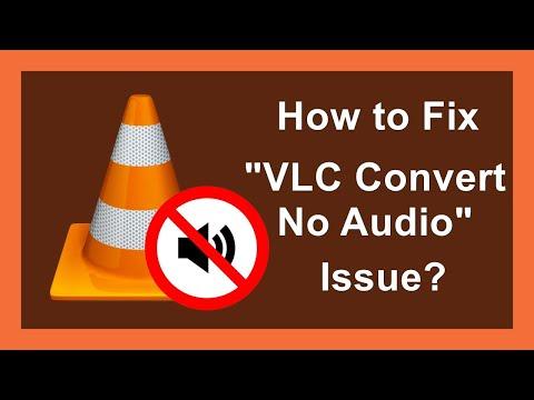 How to Fix VLC Convert No Audio Problem?