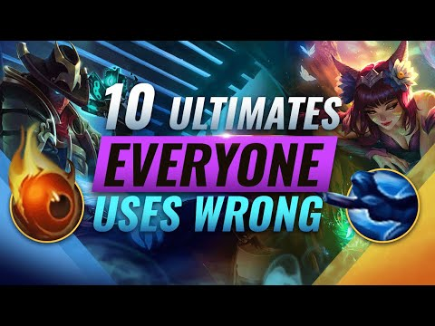 10 CRUCIAL Ultimates Almost EVERYONE Uses WRONG - League of Legends