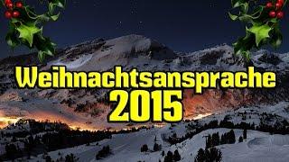 Weihnachtsansprache des Bundeskanzlers 2015 ❆ Christmas Speech of Germanys Federal Chancellor 2015