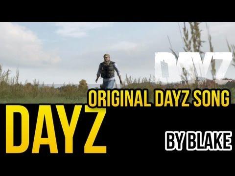 blAke - DayZ (Music Video)