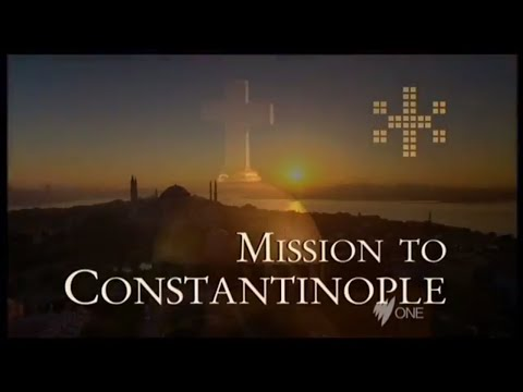 Mission to Constantinople (Documentary)