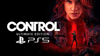 CONTROL ULTIMATE EDITION PS5 Gameplay Walkthrough Part 1 (PlayStation 5 4k)