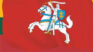 National Anthem of the Republic of Lithuania - Lietuvos himnas