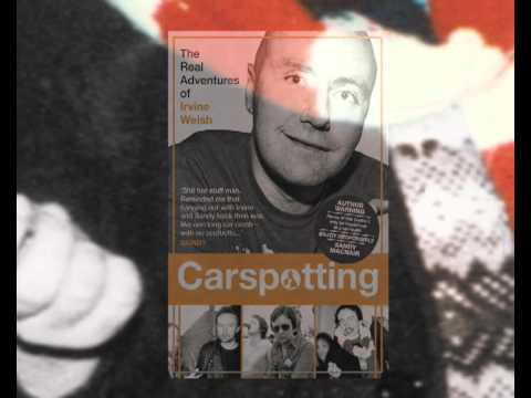 Carspotting: The Real Adventures of Irvine Welsh by Sandy Macnair - Book Trailer
