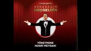 Tolga Çevik'ten Yönetmen'e Hodri Meydan! Vol.2