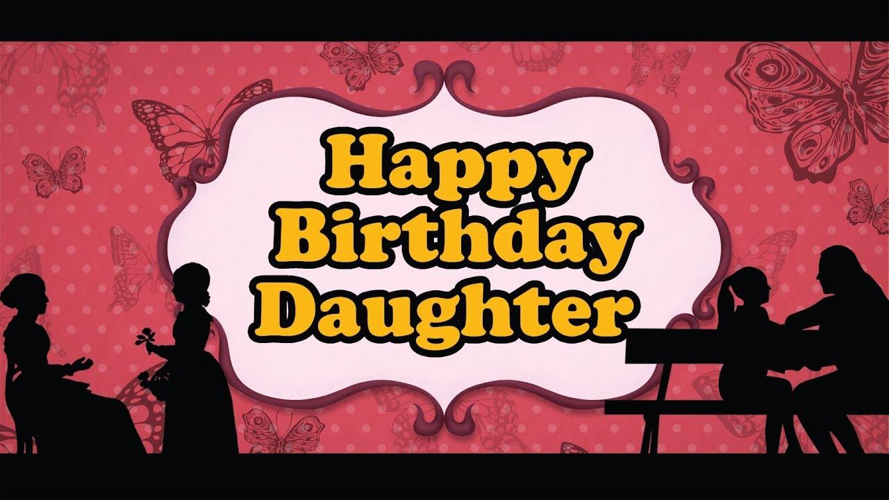Happy Birthday Daughter Birthday Song Birthday Cake Whatsapp Status Video Youtube