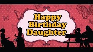 Happy Birthday Daughter   Birthday Song   Birthday Cake   Whatsapp Status Video.