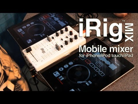 DJ With Your IPhone, IPad, Or Android With IRig Mix. Real Cue Monitoring!