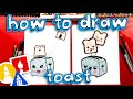 How To Draw Funny Toast And Toaster