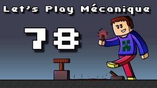 Let's Play Mécanique ! - Ep 78 - Ma sorcière bien-aimée