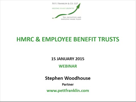 Pett Franklin - HMRC and Employee Benefit Trusts