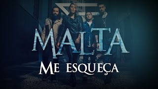 malta me esqueça lyric video álbum indestrutível áudio oficial