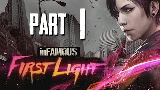 inFamous First Light Gameplay Walkthrough Part 1 - FETCH (inFamous Second Son DLC)