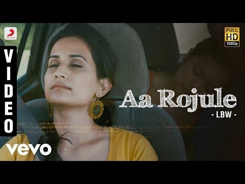 LBW - Aa Rojule Video | Asif Taj, Chinmayi | Sathya Prasad