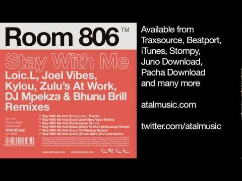 Room 806 - Stay With Me (Loic.L Remix) - Atal Music