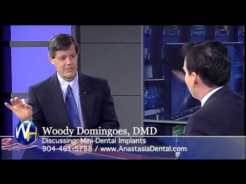 Mini-Dental Implants with St. Augustine, FL dentist Woody Domingoes, DMD