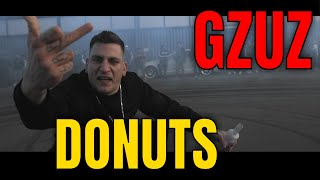 "GZUZ ""DONUTS"" I REACTION/ONE.TAKE.ANALYSE"