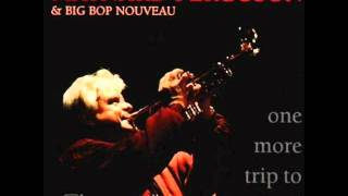 Maynard Ferguson & Big Bop Nouveau - She Was Too Good to Me