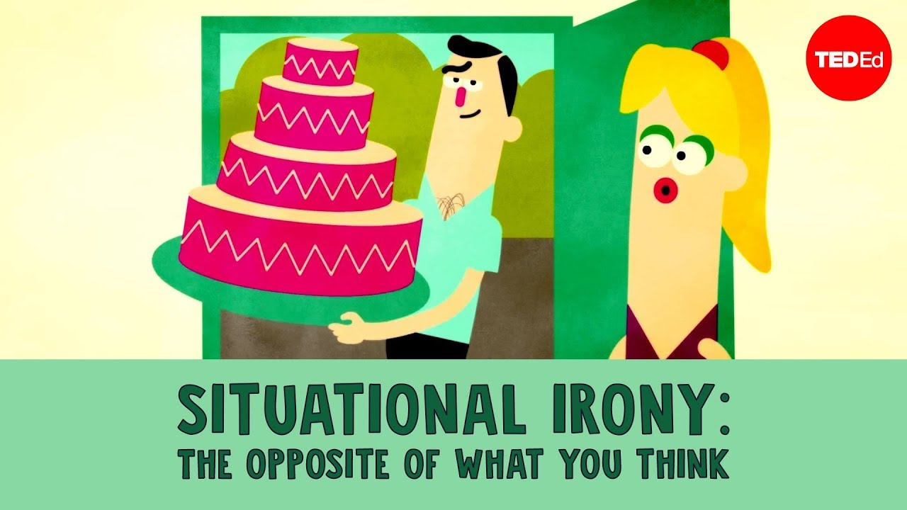 Situational irony: The opposite of what you think - | TED-Ed