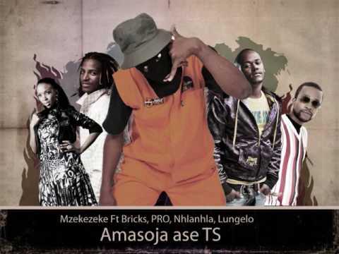 Mzekezeke ft Bricks, Prokid, Nhlanhla Nciza and Lungelo - Amasoja ase TS