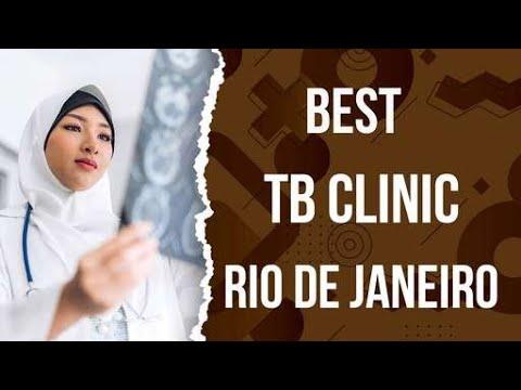 Best Tb Clinic in Rio De Janeiro, Brazil