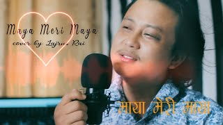 Maya Meri Maya | Crossroads | Sanjay Shrestha | Cover by Lajrus