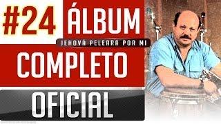 Marino #24 - Jehova Peleara Por Mi [Album Completo Oficial]