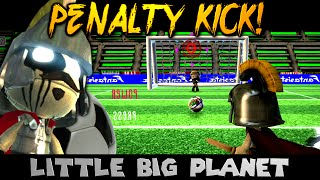 PENALTY KICK? GOALLLLLL! (Little Big Planet)