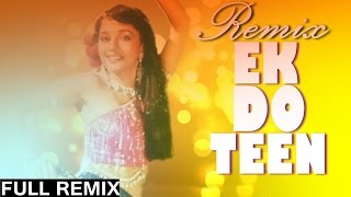 Tezaab [1988] - Ek Do Teen - Exclusive Remix