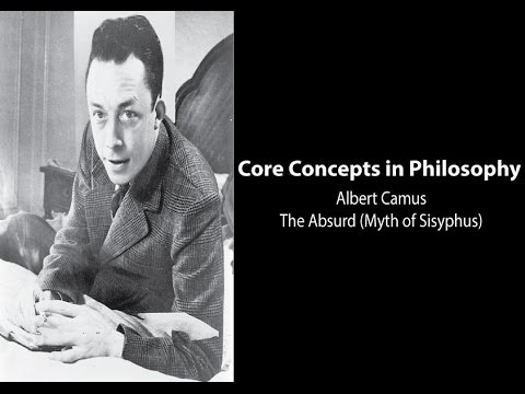 Albert Camus on the Absurd (The Myth of Sisyphus) - Philosophy Core Concepts