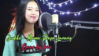 Download Mp3 Mama Papa Larang - Judika   Cover Akustik By Ines