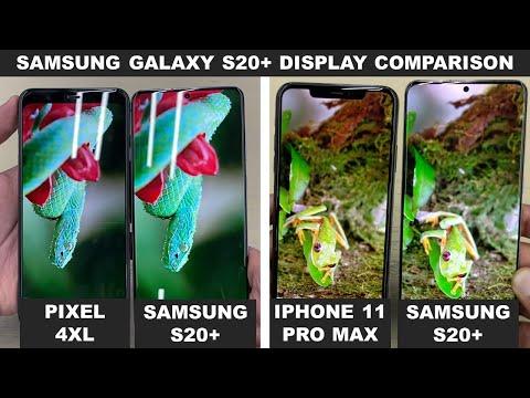 Samsung S20+ Display Comparison Vs IPhone 11 Pro Max & Pixel 4 XL.