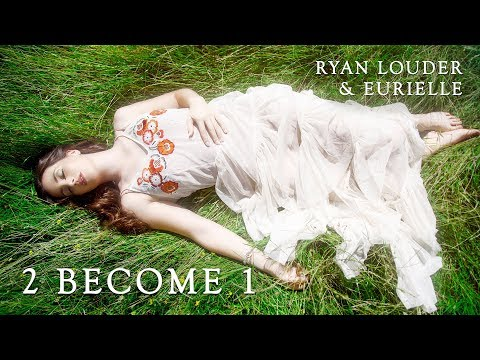 EURIELLE & RYAN LOUDER: 2 Become 1 - Cover (Originally by Spice Girls)