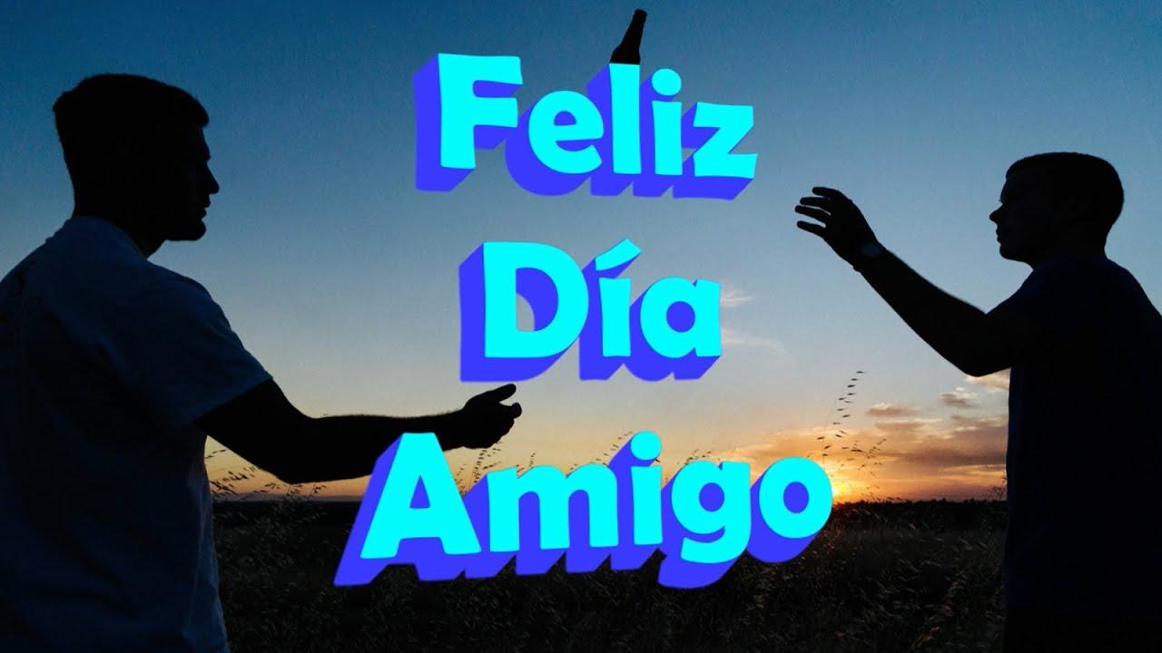 Feliz Dia Del Amigo Frases E Imagenes Para El Dia Del