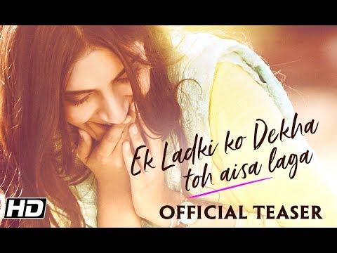 Ek Ladki Ko Dekha Toh Aisa Laga | Teaser | Anil | Sonam | Rajkummar | Juhi | Shelly Chopra Dhar