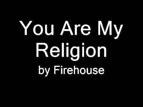 Firehouse - You Are My Religion (LYRICS)