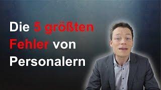 Einstellungsgespräch: Die 5 größten Personaler-FEHLER (Bewerbungsgespräch) // M. Wehrle