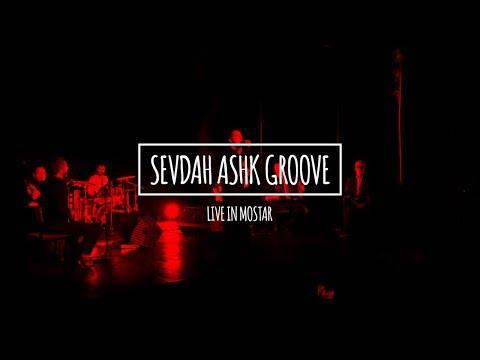 Sevdah Ashk Groove - Live In Mostar @puppetstage