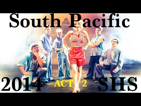 South Pacific - 2014 - ACT 2 - Shasta High School