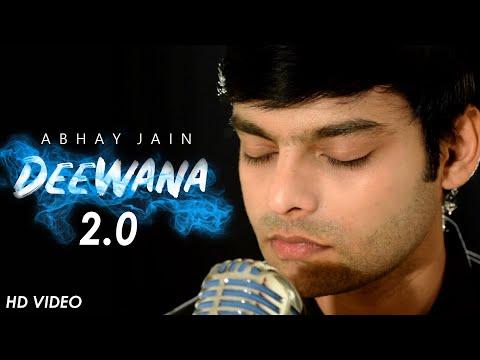 Deewana 2 0 Abhay Jain Official Video Latest Sad Song 2020 Youtube