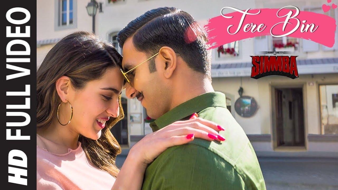 Download FULL SONG: Tere Bin | SIMMBA | Ranveer Singh, Sara Ali Khan | Tanishk B,Rahat Fateh Ali Khan,Asees K