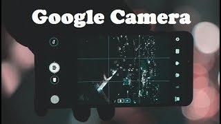Install Google Camera on any Smartphone
