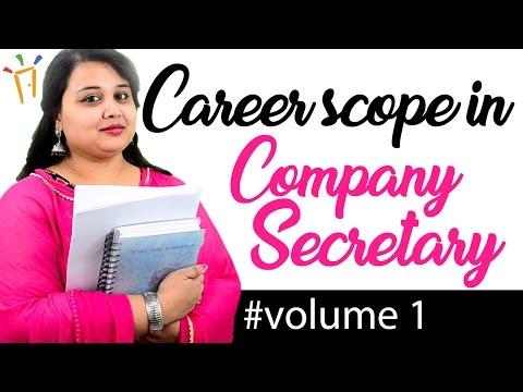 Careers in Company Secretary – Volume 1, Basic info, Scope, Duties, Eligibility