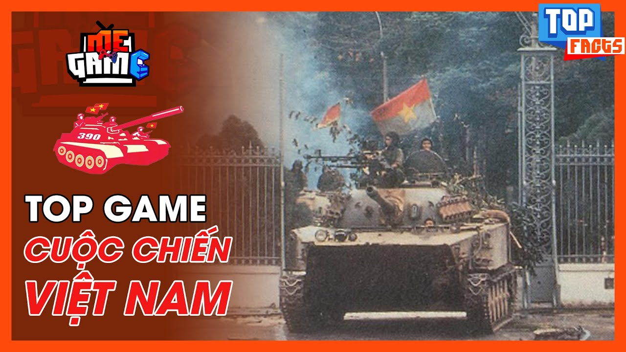 Top Game Về Cuộc Chiến Việt Nam | 7554, Battlefield… – meGAME