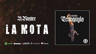 Gambar cover B-Raster- La Mota (Audio Oficial)