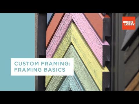 Custom Framing: Framing Basics | Hobby Lobby®