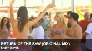 SABY DAVIS - RETURN OF THE SAW (ORIGINAL MIX) [HIGHLIMIT RECORDS]